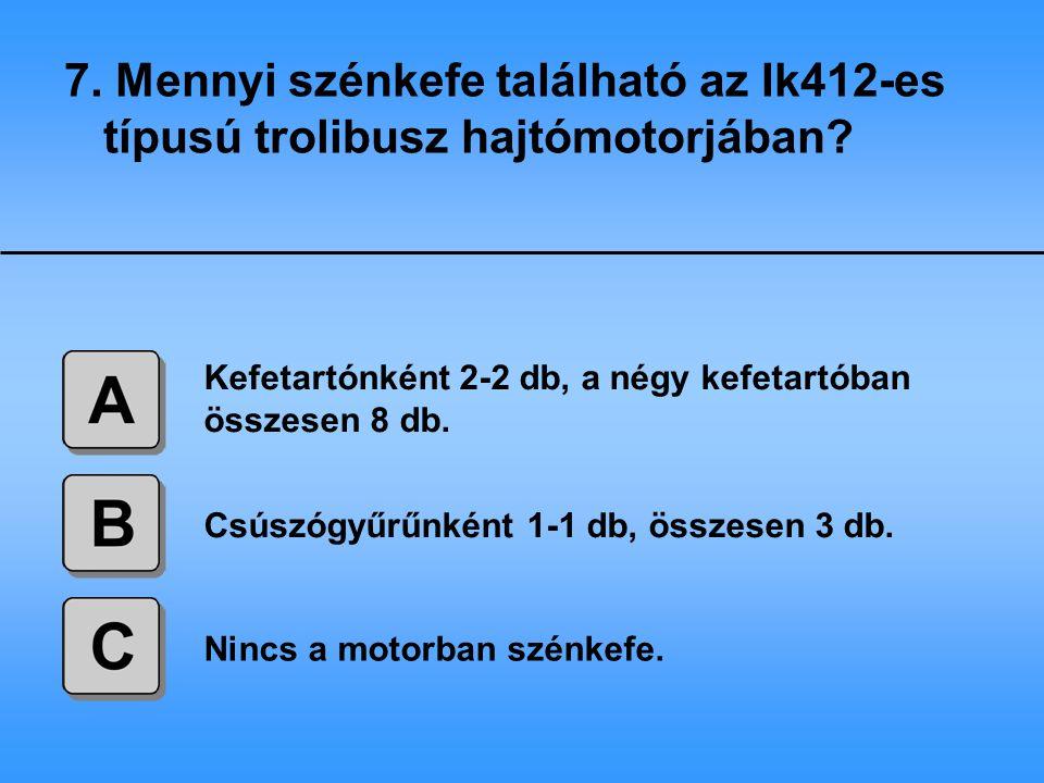 8.Milyen rendszerű az Ik412-es típusú trolibusz utastájékoztató berendezése.