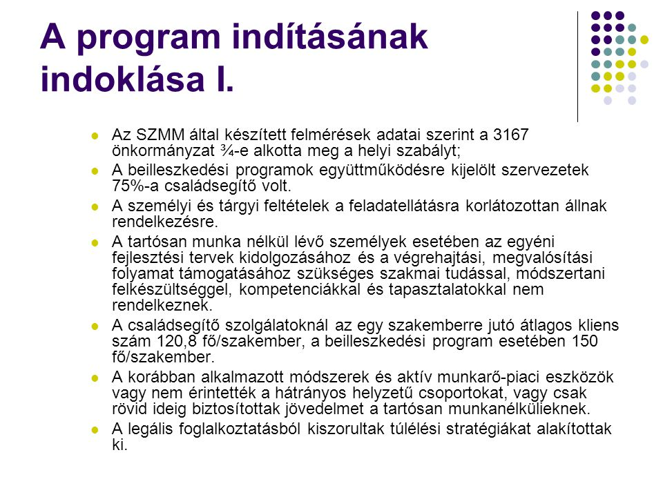 A program indításának indoklása I.