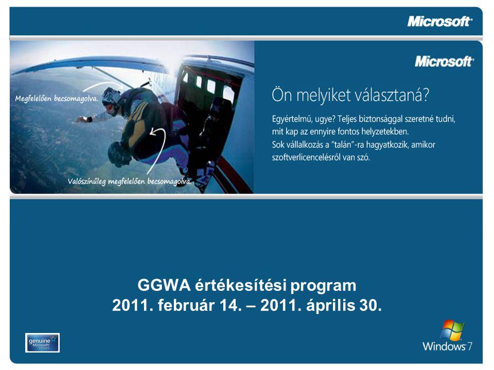 GGWA értékesítési program 2011. február 14. – 2011. április 30.