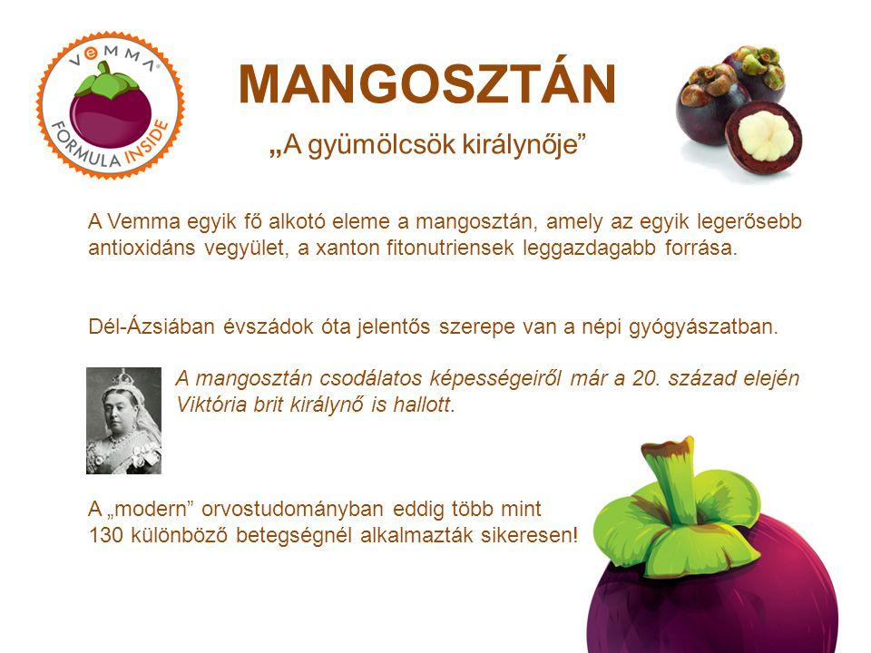 """MANGOSZTÁN """"A gyümölcsök királynője A Vemma egyik fő alkotó eleme a mangosztán, amely az egyik legerősebb antioxidáns vegyület, a xanton fitonutriensek leggazdagabb forrása."""