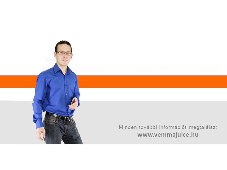 Minden további információt megtalálsz: www.vemmajuice.hu