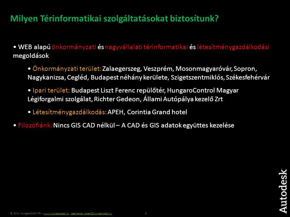 4 © 2011 HungaroCAD Kft – www.hungarocad.hu; cservenak.robert@hungarocad.huwww.hungarocad.hucservenak.robert@hungarocad.hu Termékeink • INtegrált VAgyonkataszteri és TÉrinformációs Rendszer • HElyrajzi SZámú Információs Rendszer • HCDAT – ADAT konvertáló eszköz • HC Rajztárház – Műszaki dokumentumkezelő rendszer • HungaroScope - GPS alapú adatgyűjtő • Egyedi térinformatikai rendszer sokasága