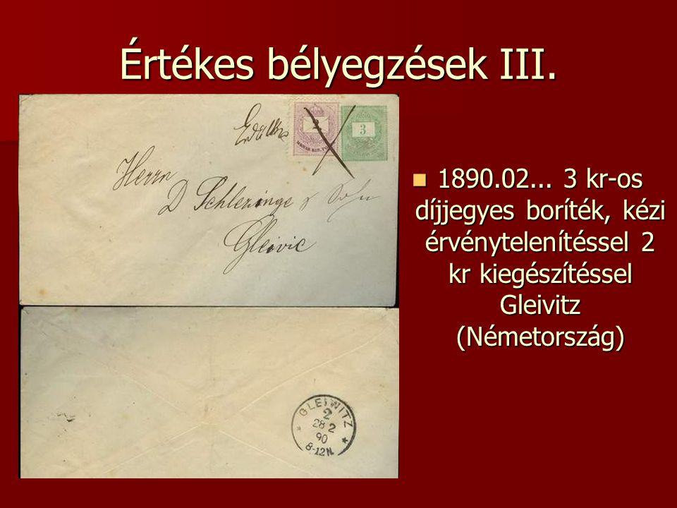 Értékes bélyegzések III.  1890.02... 3 kr-os díjjegyes boríték, kézi érvénytelenítéssel 2 kr kiegészítéssel Gleivitz (Németország)