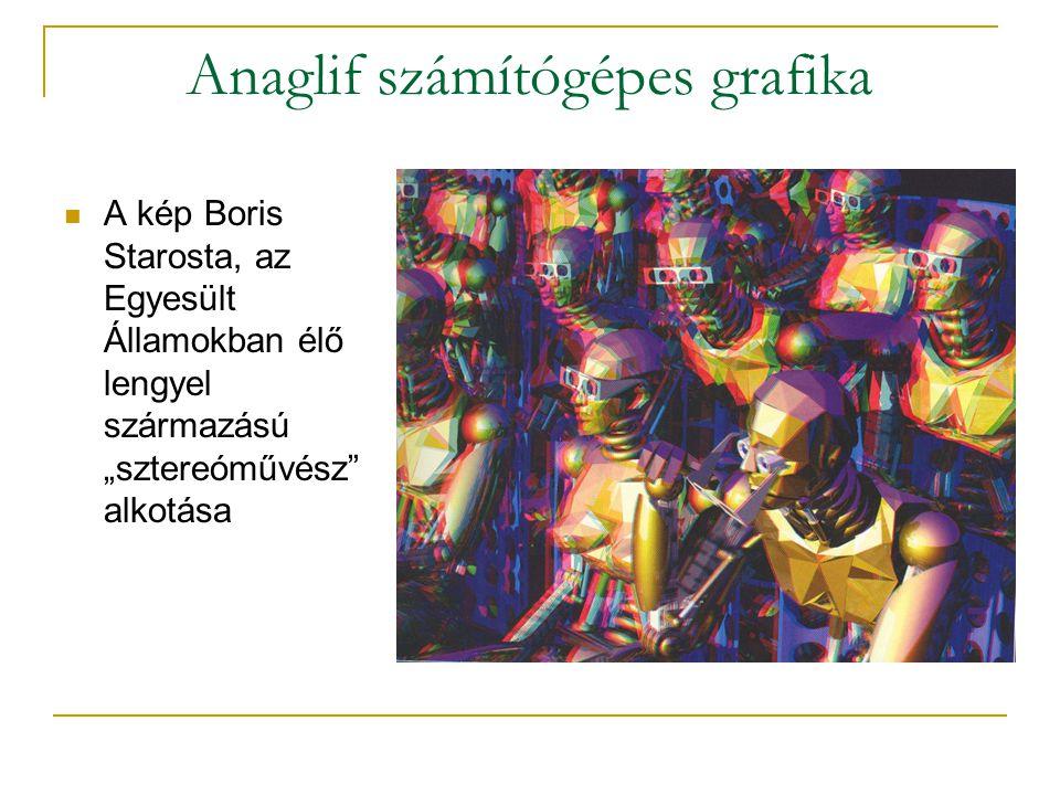 """Anaglif számítógépes grafika  A kép Boris Starosta, az Egyesült Államokban élő lengyel származású """"sztereóművész alkotása"""