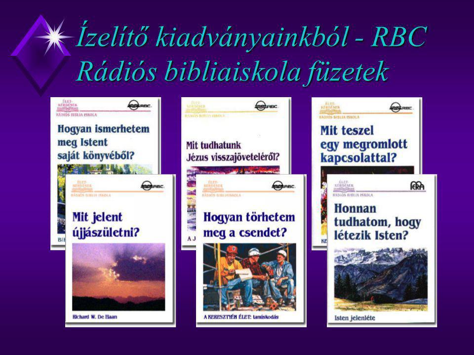 Ízelítő kiadványainkból - RBC Rádiós bibliaiskola füzetek
