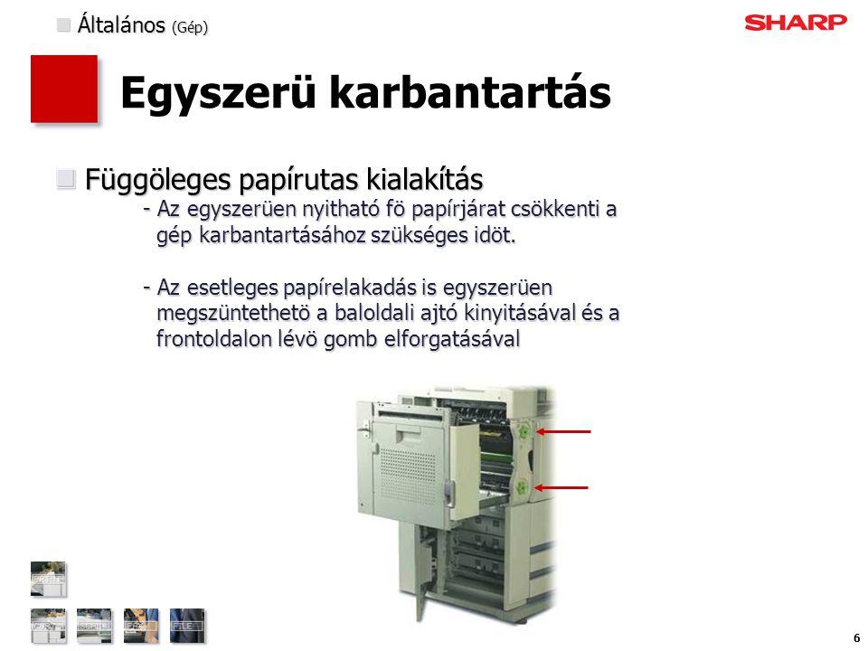 7 Termelékenység Kétoldalas dokumentumadagoló A 150-lapos automata dokumentumadagoló egy menetben olvassa be adokumentum mindkét oldalát.