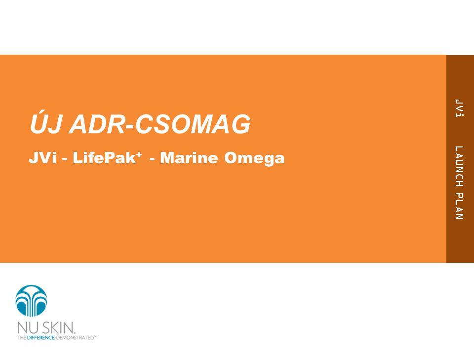 JVi LAUNCH PLAN ÚJ ADR-CSOMAG JVi - LifePak + - Marine Omega
