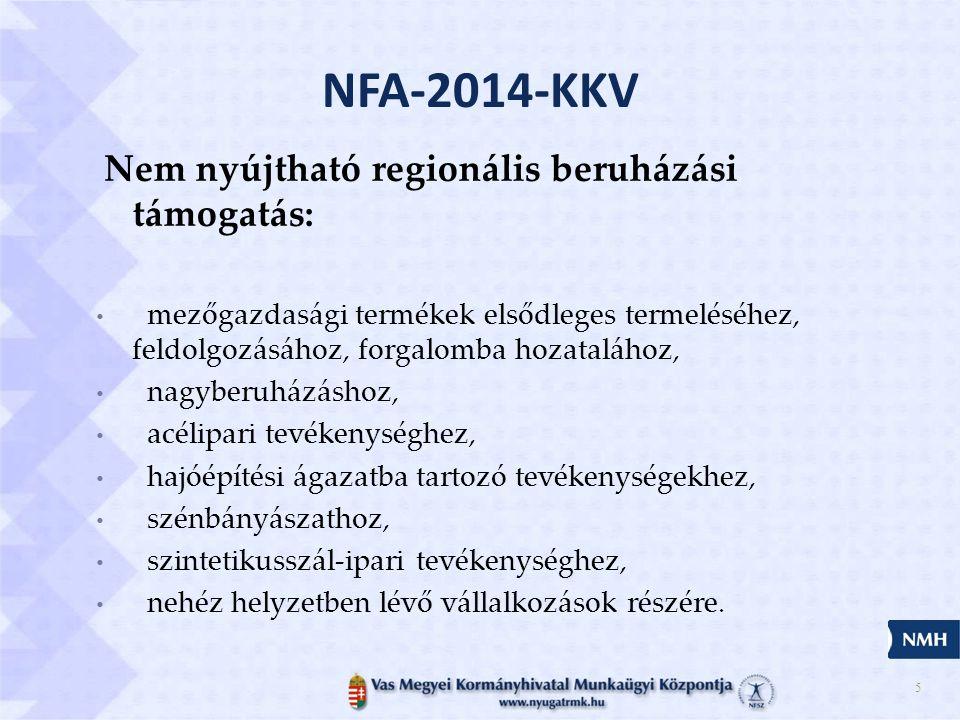 5 Nem nyújtható regionális beruházási támogatás: • mezőgazdasági termékek elsődleges termeléséhez, feldolgozásához, forgalomba hozatalához, • nagyberuházáshoz, • acélipari tevékenységhez, • hajóépítési ágazatba tartozó tevékenységekhez, • szénbányászathoz, • szintetikusszál-ipari tevékenységhez, • nehéz helyzetben lévő vállalkozások részére.
