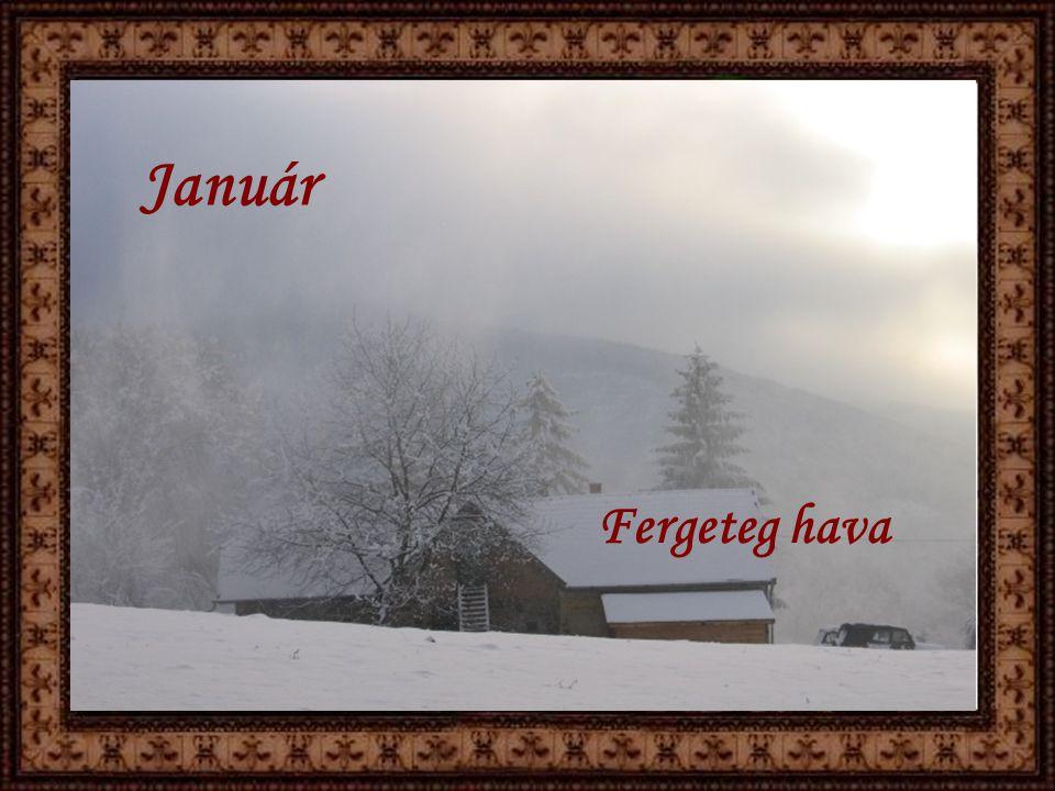 Január Fergeteg hava