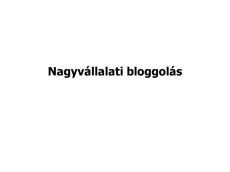 Nagyvállalati bloggolás