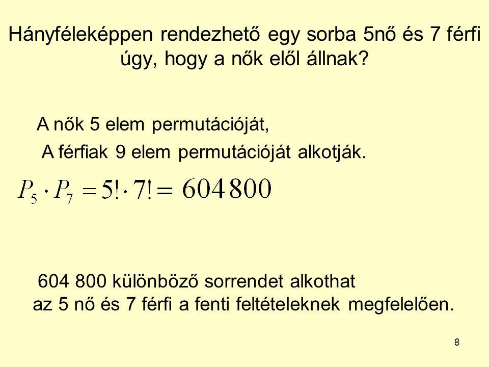 """19 A matematika szó betűiből hány db """"szó alkotható, ha minden betűt legfeljebb egyszer használhatunk fel."""