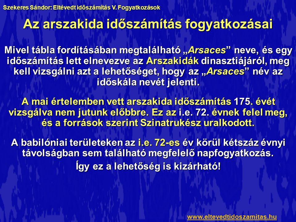 Az arszakida időszámítás fogyatkozásai Arsaces király Szeleukida175.