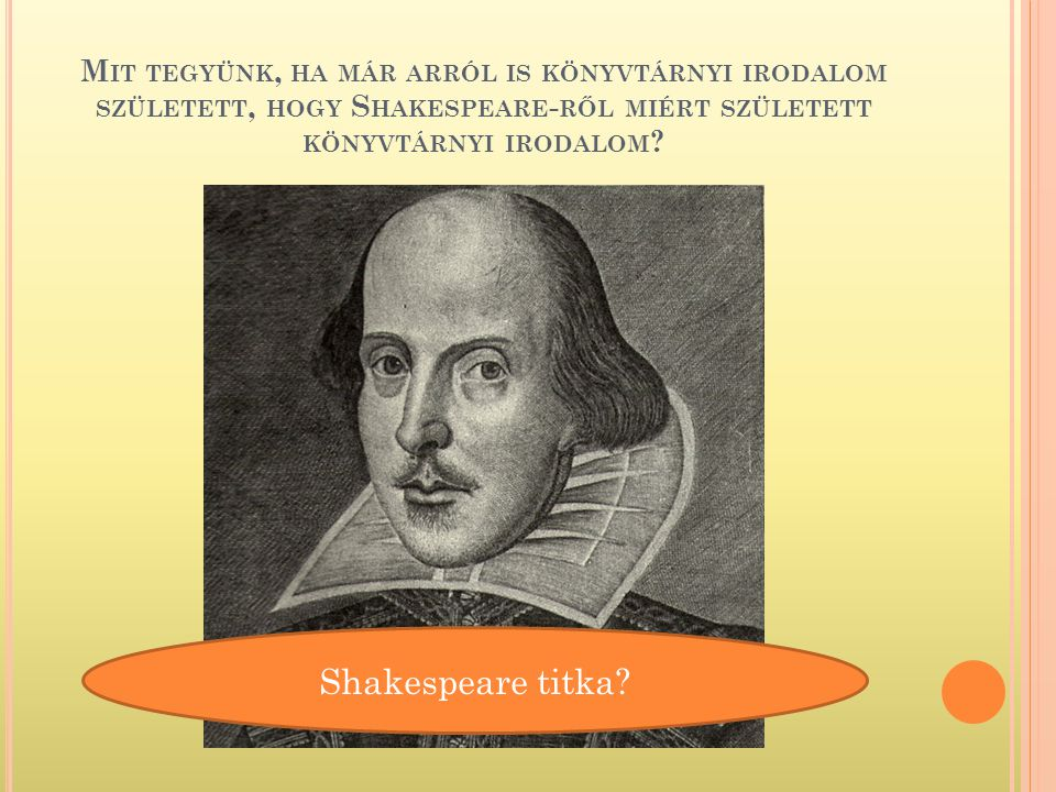 Ki volt Shakespeare.