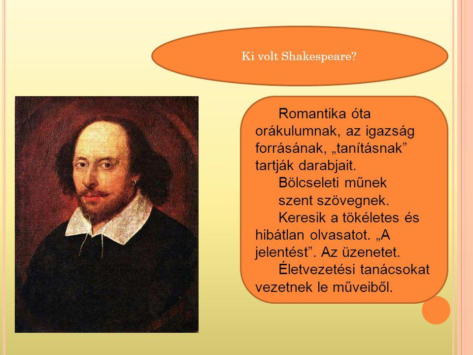 Ki volt Shakespeare.