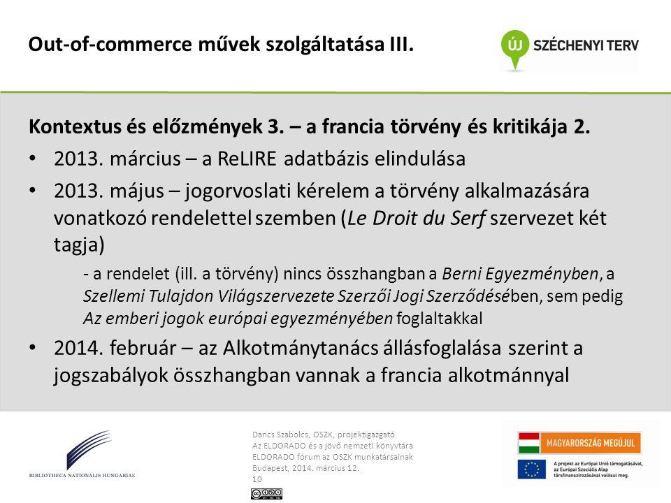 Dancs Szabolcs, OSZK, projektigazgató Az ELDORADO és a jövő nemzeti könyvtára ELDORADO fórum az OSZK munkatársainak Budapest, 2014. március 12. 10 Out