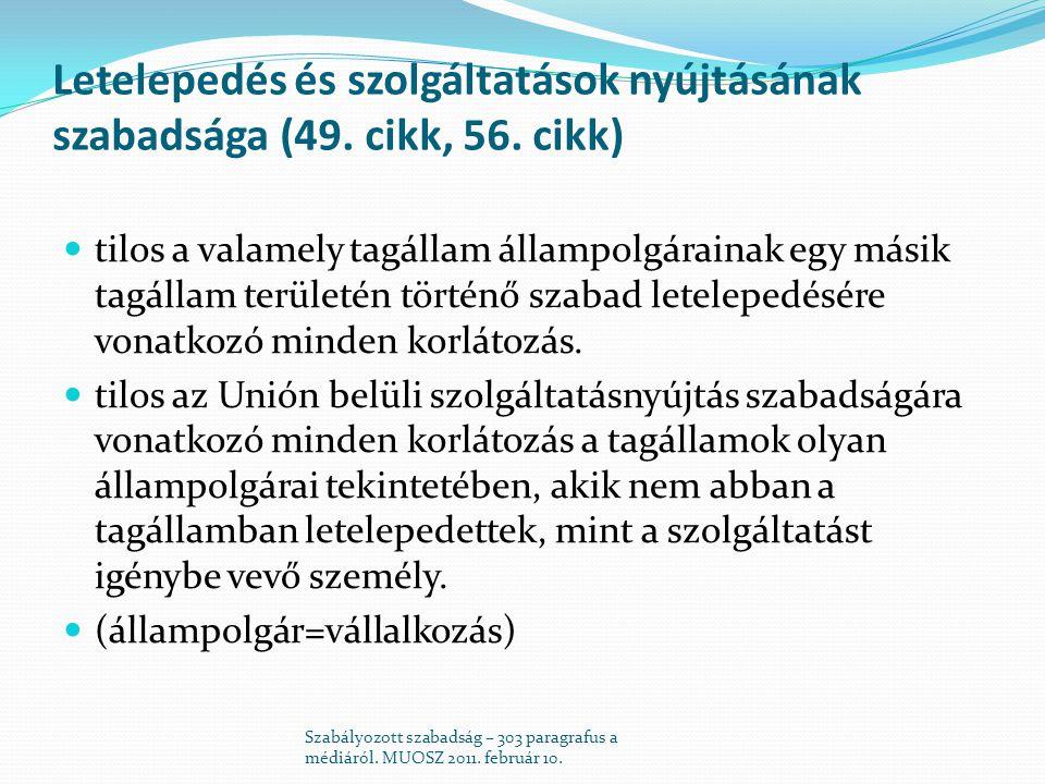 Letelepedés és szolgáltatások nyújtásának szabadsága (49.