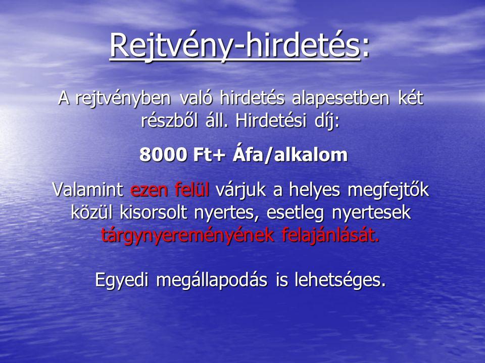 Rejtvény-hirdetés: A rejtvényben való hirdetés alapesetben két részből áll.