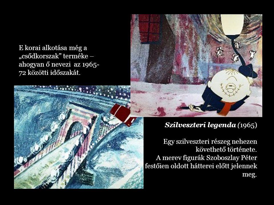 Szilveszteri legenda (1965) Egy szilveszteri részeg nehezen követhető története. A merev figurák Szoboszlay Péter festőien oldott hátterei előtt jelen