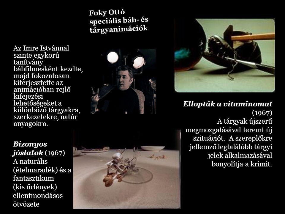 Bizonyos jóslatok (1967) A naturális (ételmaradék) és a fantasztikum (kis űrlények) ellentmondásos ötvözete Az Imre Istvánnal szinte egykorú tanítvány