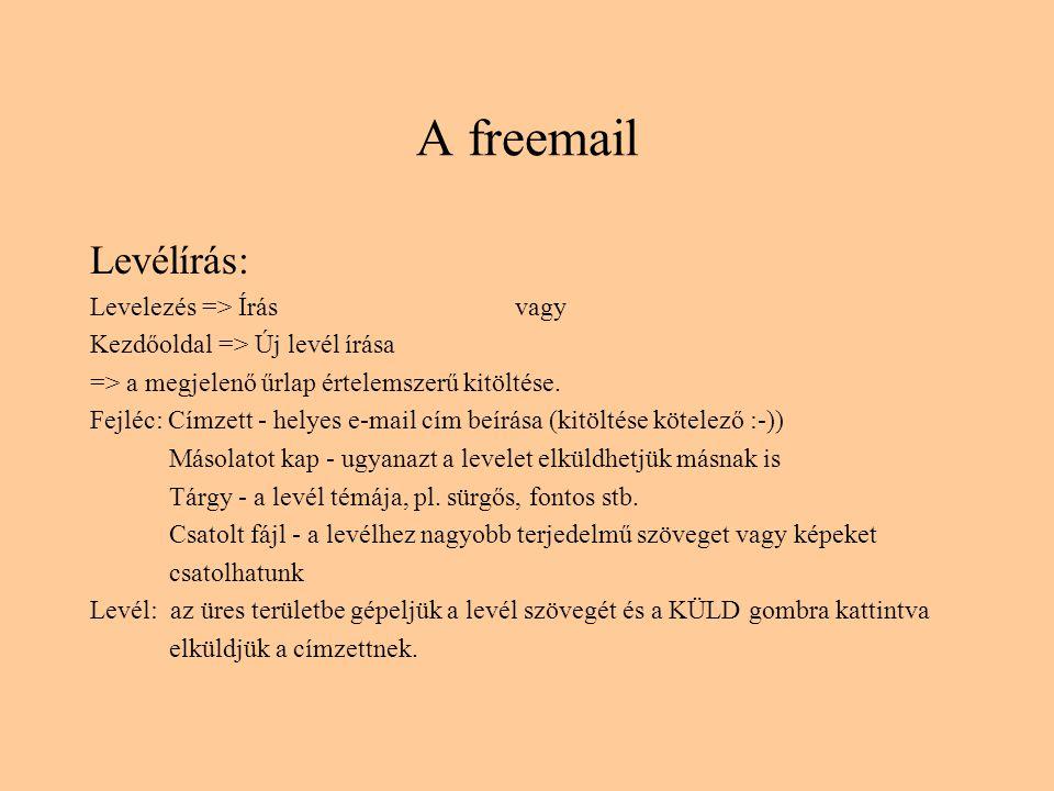 A freemail A különböző státuszú és tartalmú leveleket mappákba csoportosíthatjuk.