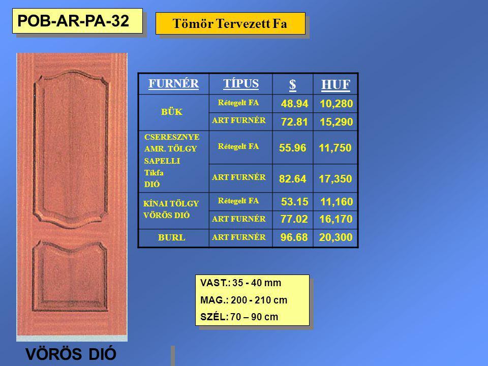 Tömör Tervezett Fa VAST.: 35 - 40 mm MAG.: 200 - 210 cm SZÉL: 70 – 90 cm VAST.: 35 - 40 mm MAG.: 200 - 210 cm SZÉL: 70 – 90 cm FURNÉRTÍPUS $HUF BÜK Ré