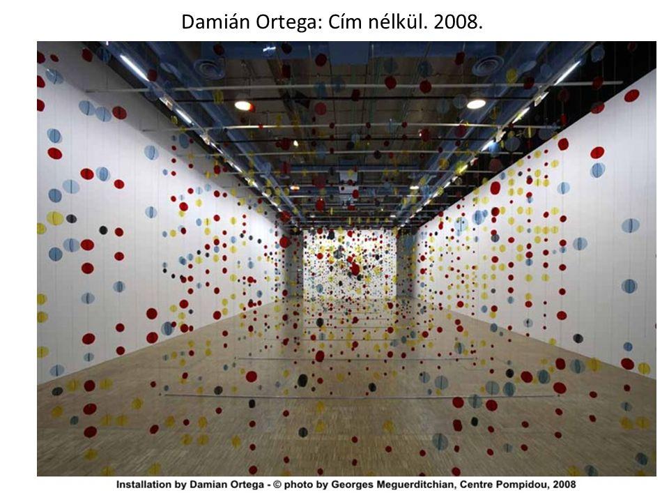 Damián Ortega: Cím nélkül. 2008.