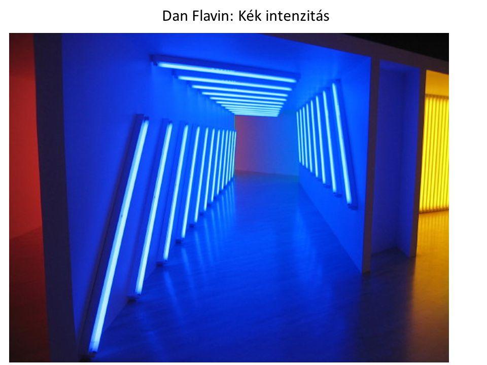 Dan Flavin: Kék intenzitás