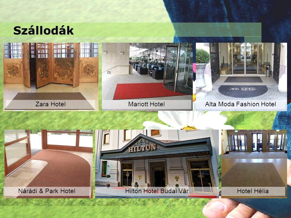 Szállodák Zara Hotel Nárádi & Park Hotel Mariott HotelAlta Moda Fashion Hotel Hilton Hotel Budai VárHotel Hélia