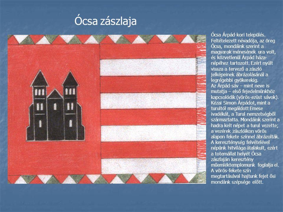 Ócsa zászlaja Ócsa Árpád-kori település.