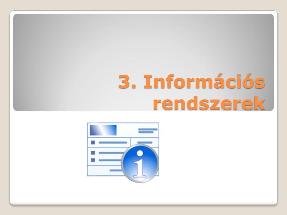 3. Információs rendszerek
