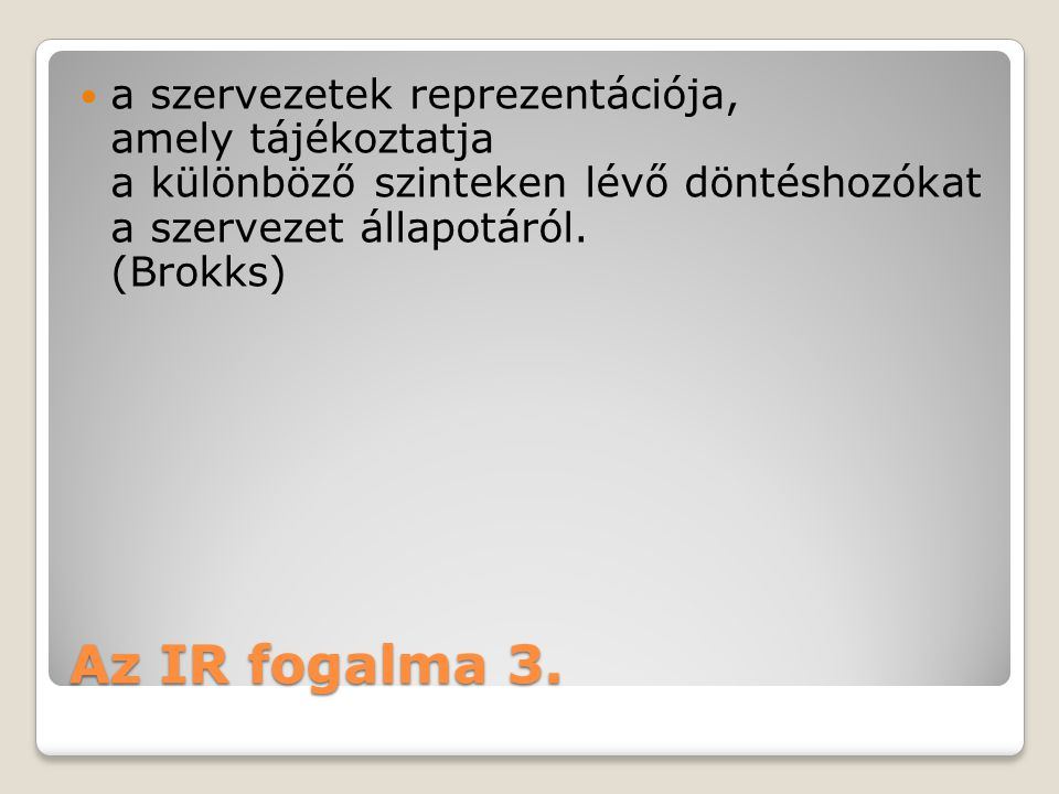 Az IR fogalma 3.
