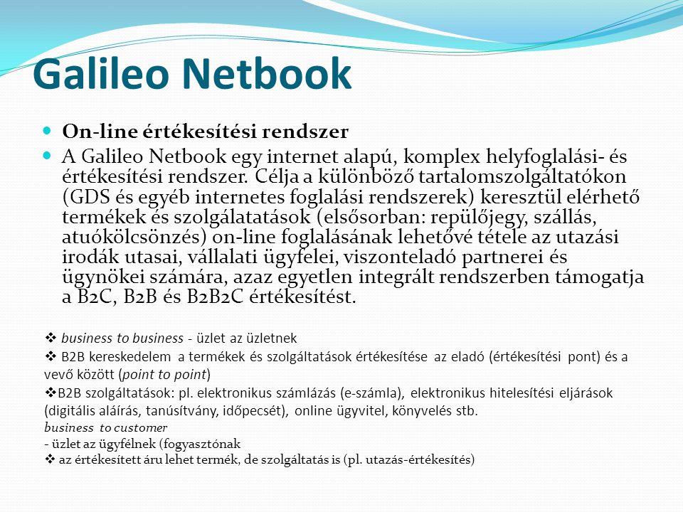 Galileo Netbook  On-line értékesítési rendszer  A Galileo Netbook egy internet alapú, komplex helyfoglalási- és értékesítési rendszer. Célja a külön