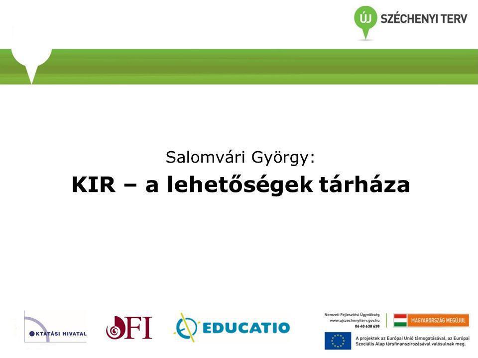Az előadás tematikája 1.KIR evolúció 1997-tól napjainkig 2.Hogyan tovább, KIR.
