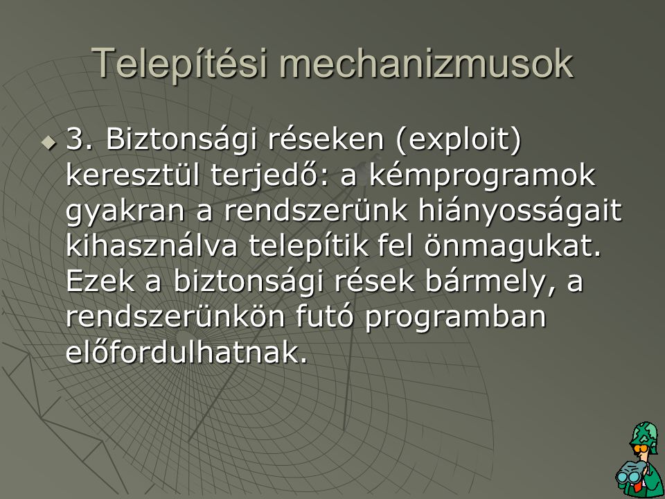 Telepítési mechanizmusok  3.
