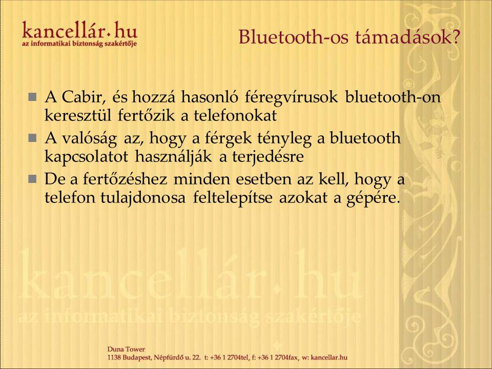  A Cabir, és hozzá hasonló féregvírusok bluetooth-on keresztül fertőzik a telefonokat  A valóság az, hogy a férgek tényleg a bluetooth kapcsolatot h