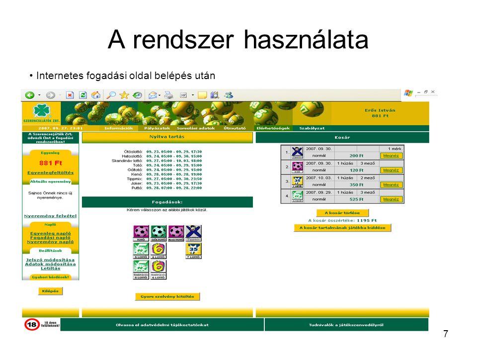 7 A rendszer használata • Internetes fogadási oldal belépés után