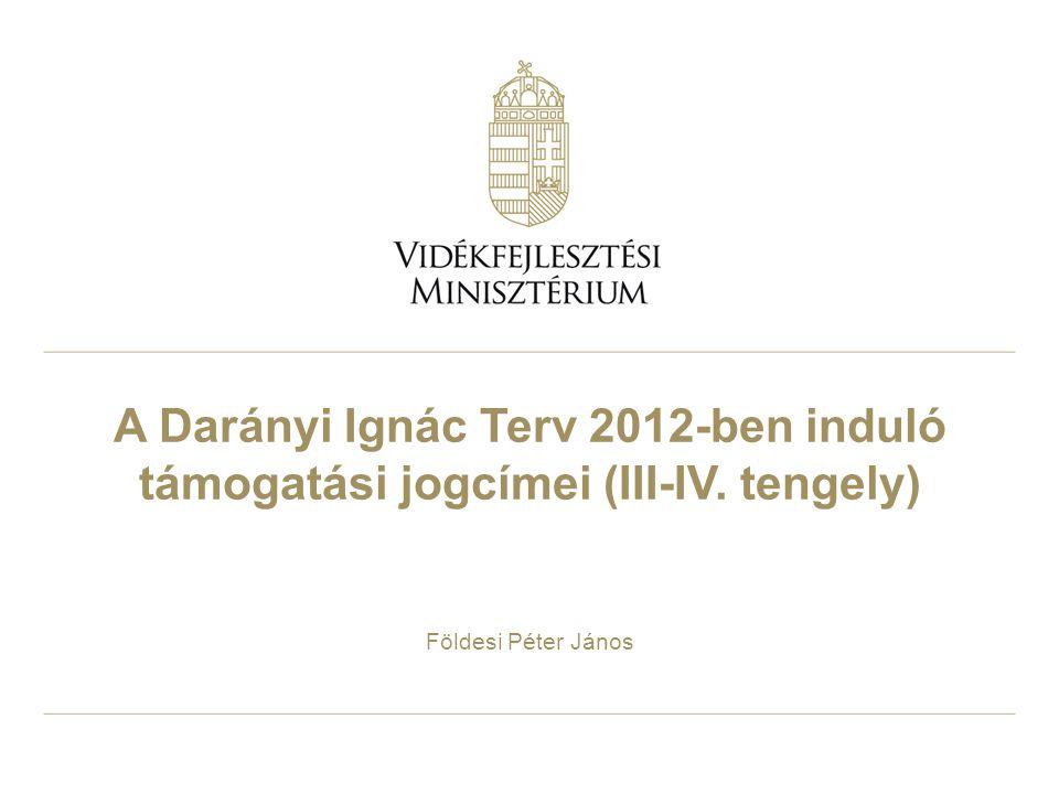 2 Támogatási jogcímek Darányi Ignác Terv III.
