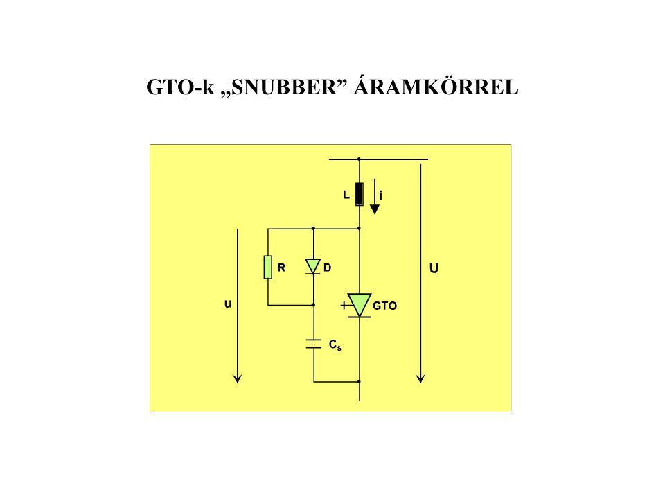 """GTO-k """"SNUBBER"""" ÁRAMKÖRREL"""