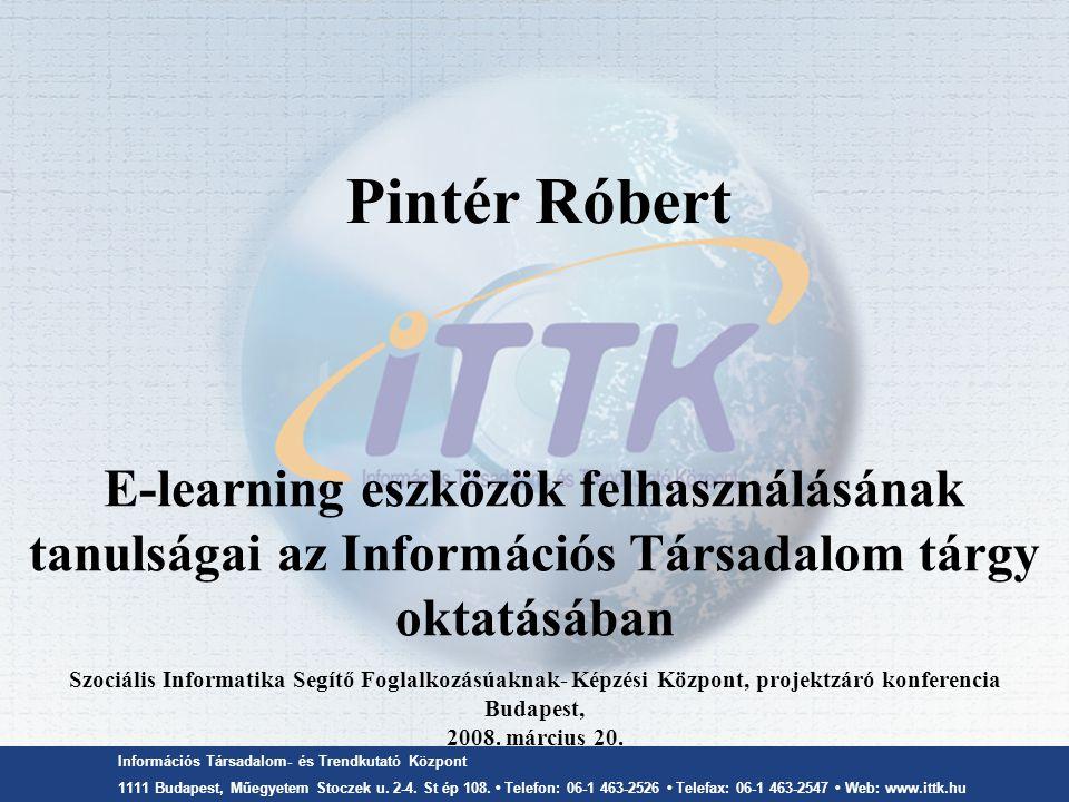 A NETIS termékei  A projekt fő termékei  kurzustematika,  tankönyv (nyomtatott, Moodle e-learning, PDF),  szöveggyűjtemény (PDF, e-learning),  kevert (ún.