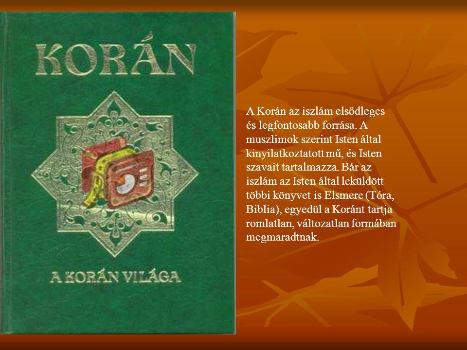 A Korán az iszlám elsődleges és legfontosabb forrása. A muszlimok szerint Isten által kinyilatkoztatott mű, és Isten szavait tartalmazza. Bár az iszlá