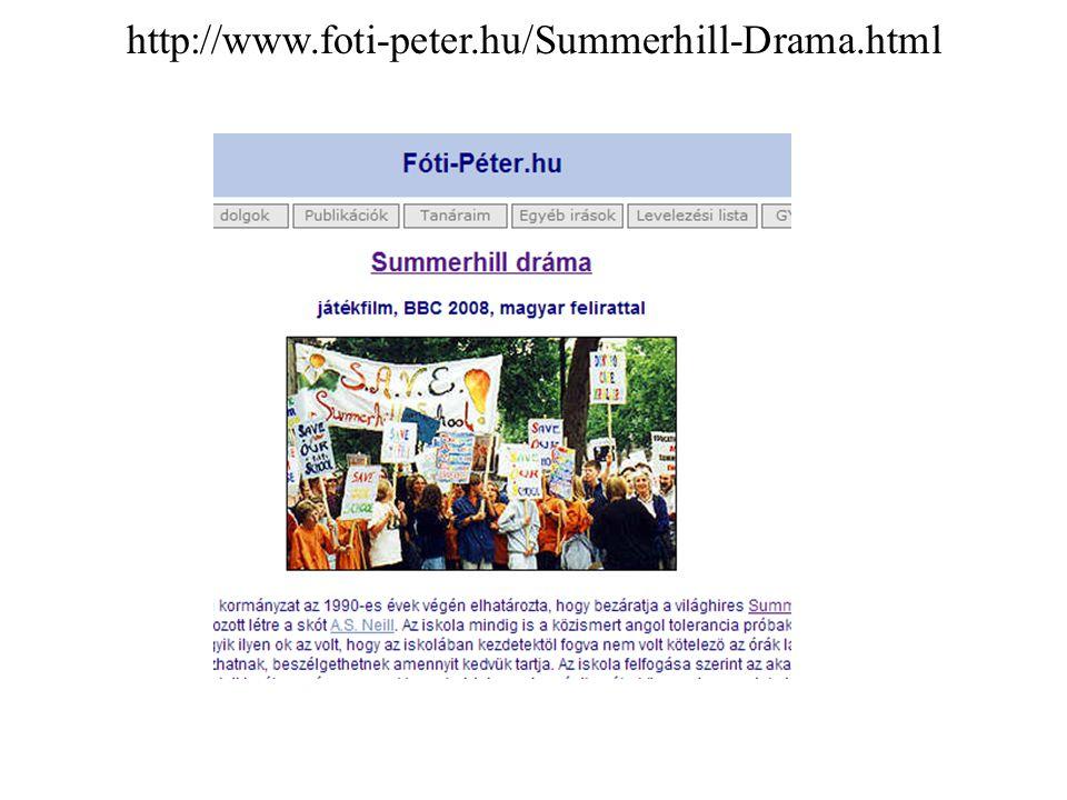 g http://www.foti-peter.hu/Summerhill-Drama.html