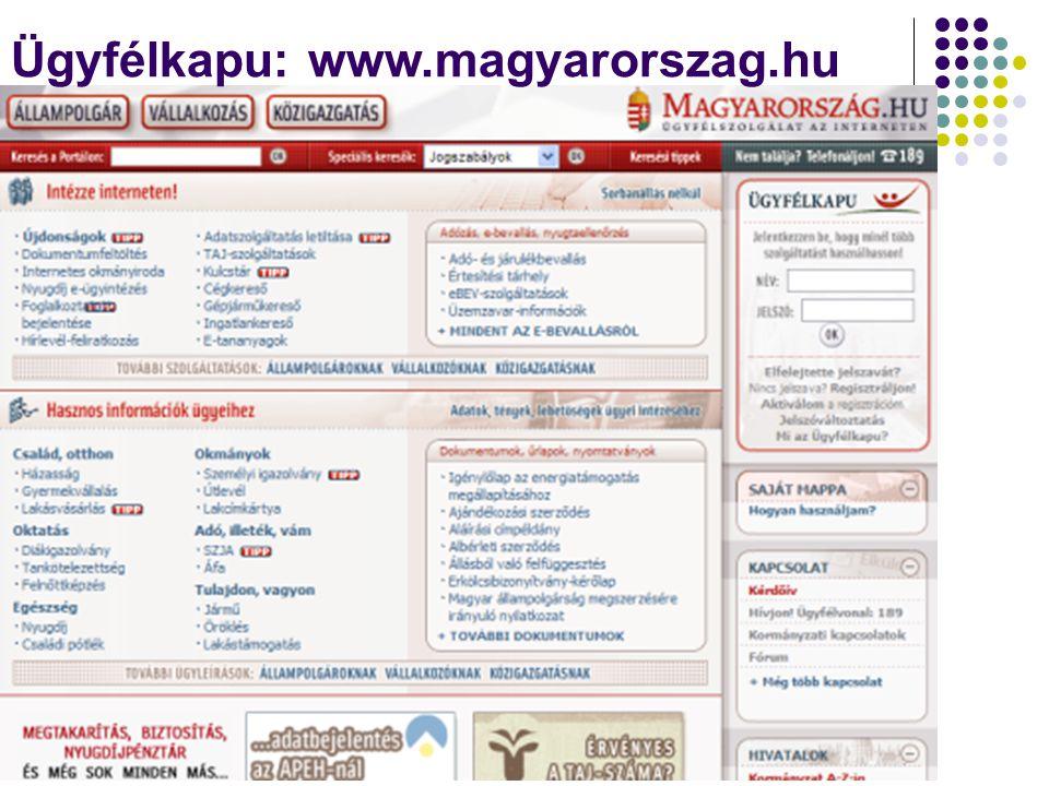 Ügyfélkapu: www.magyarorszag.hu