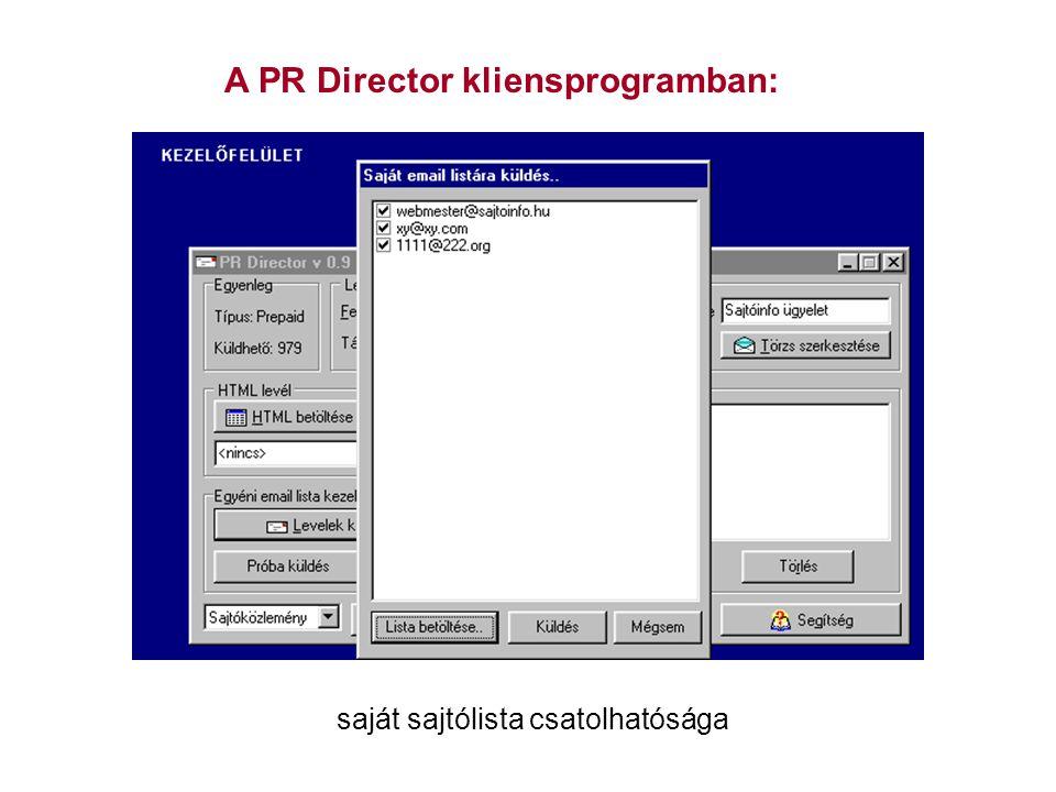 A PR Director kliensprogramban: saját sajtólista csatolhatósága