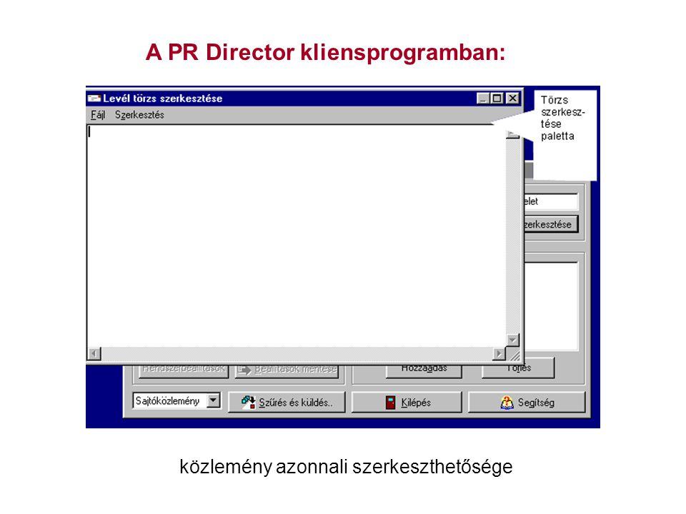 A PR Director kliensprogramban: közlemény azonnali szerkeszthetősége