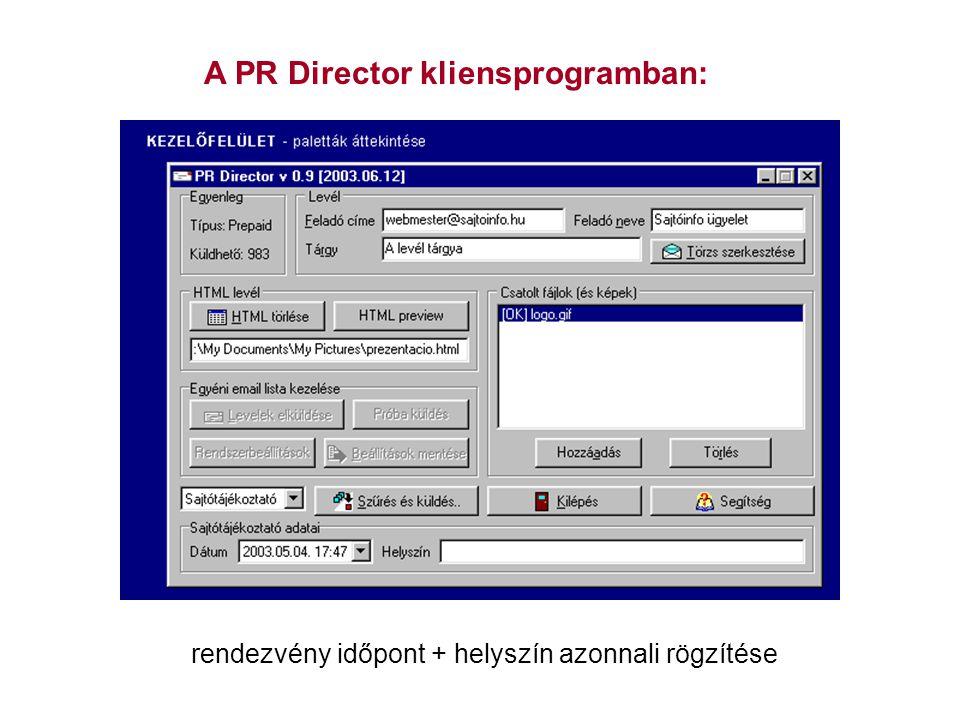 A PR Director kliensprogramban: rendezvény időpont + helyszín azonnali rögzítése