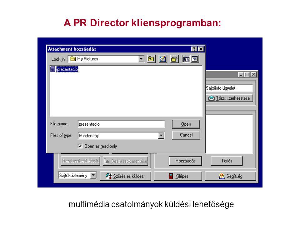 A PR Director kliensprogramban: multimédia csatolmányok küldési lehetősége