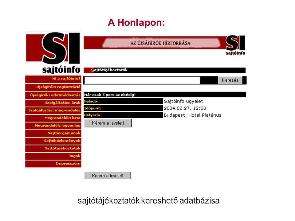 A Honlapon: sajtótájékoztatók kereshető adatbázisa