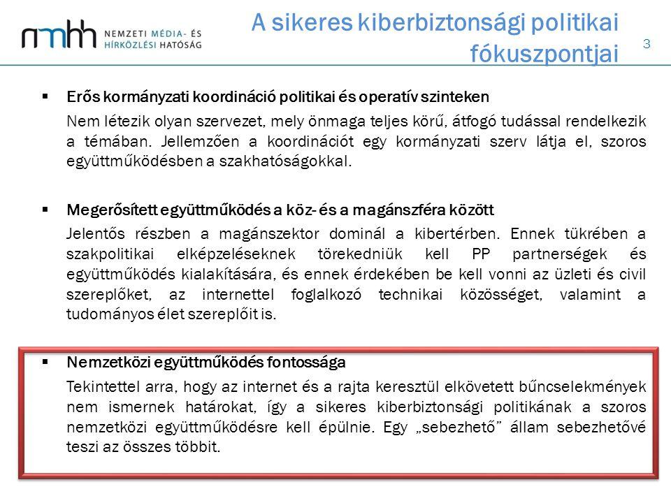 3  Erős kormányzati koordináció politikai és operatív szinteken Nem létezik olyan szervezet, mely önmaga teljes körű, átfogó tudással rendelkezik a témában.