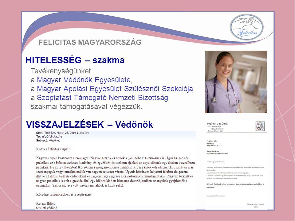 HITELESSÉG – szakma Tevékenységünket a Magyar Védőnők Egyesülete, a Magyar Ápolási Egyesület Szülésznői Szekciója a Szoptatást Támogató Nemzeti Bizott