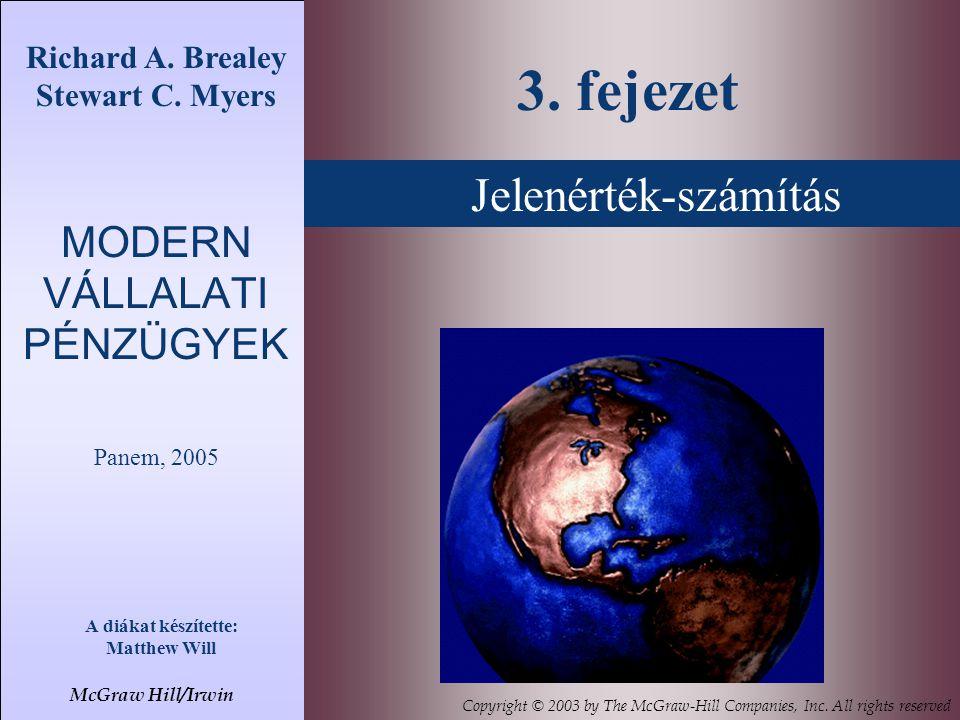 Jelenérték-számítás Richard A.Brealey Stewart C.